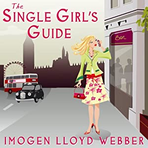 The Single Girl's Guide Hörbuch