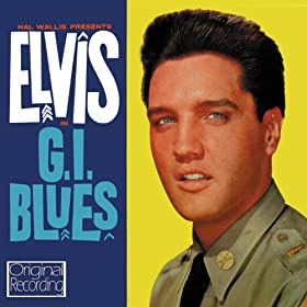 Elvis Presley In G.I. Blues