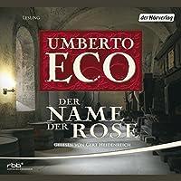 Der Name der Rose Hörbuch von Umberto Eco Gesprochen von: Gert Heidenreich