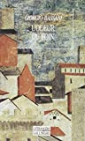 L'odeur du foin (French Edition) (2070744167) by Giorgio Bassani