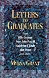 Letters to Graduates (0687215633) by Myrna Grant