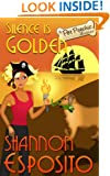 Silence Is Golden (A Pet Psychic Mystery No. 3)