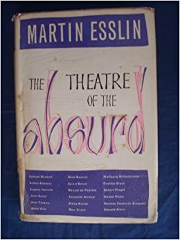 martin esslin critical essay 'theatre of the absurd' by martin esslin - download as pdf file (pdf), text file (txt) or read online.