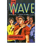 Morton Rhue [ THE WAVE BY RHUE, MORTON](AUTHOR)HARDBACK