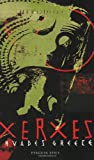 Xerxes Invades Greece (Penguin Epics) (0141026308) by Herodotus