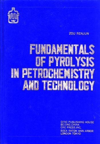 fundamentals-of-pyrolysis-in-petrochemistry-and-technology