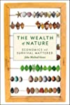 The Wealth of Nature: Economics as if...