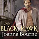The Black Hawk: Spymaster, Book 4 Audiobook by Joanna Bourne Narrated by Kirsten Potter