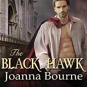 The Black Hawk: Spymaster, Book 4 | [Joanna Bourne]