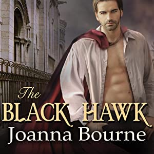 The Black Hawk: Spymaster, Book 4 | [Joanna Bourne]