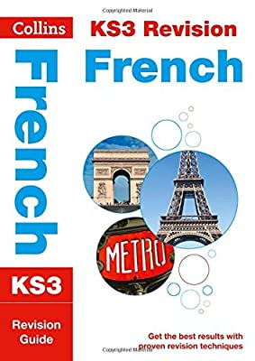 KS3 French: All-in-One Revision and Practice (Collins KS3 Revision and Practice - New 2014 Curriculum) (Collins KS3 Revision and Practice (New 2014 Curriculum Edition))