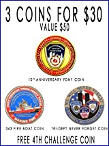 3 FOR $30 FDNY CHALLENGE COIN SET - 4TH COIN FREE
