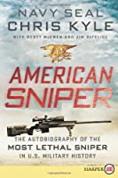 American Sniper LP: The Autobiography of the Most Lethal Sniper in U.S. Military History