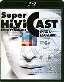 Super Hivi Cast [Blu-ray]