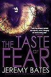 The Taste of Fear (A Suspense Action Thriller & Horror Novel)