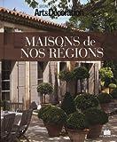 Maisons de nos régions