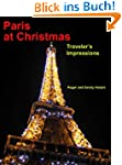 Paris at Christmas - A Photo Book