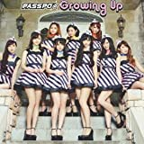 Growing Up♪PASSPO☆