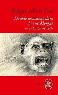 Le Double Assassinat de la rue Morgue, suivi de La Lettre volée (Libretti t. 31268) par Edgar Allan Poe