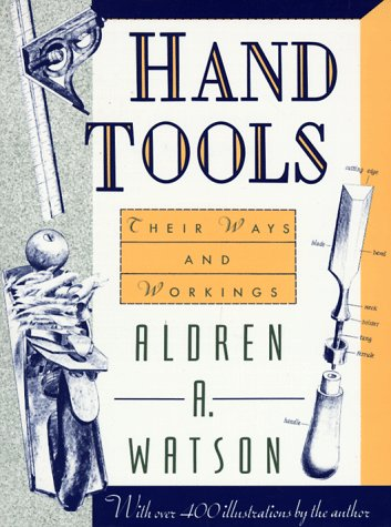 Hand Tools: Their Ways and Workings (Making Hand Tools compare prices)