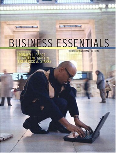 Business Essentials, Fourth Canadian Edition (4th Edition)