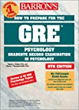 img - for How to Prepare for the GRE in Psychology (Barron's How to Prepare for the Gre Psychology Graduate Record Examination in Psychology) book / textbook / text book