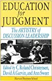 img - for Education for Judgment: The Artistry of Discussion Leadership book / textbook / text book
