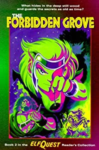 Elfquest Reader's Collection #2: The Forbidden Grove by Wendy Pini and Richard Pini