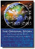 The Original Story: God, Israel and the World (0232524858) by Barton, John