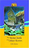 The stone junk and other stories