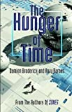 The Hunger Of Time