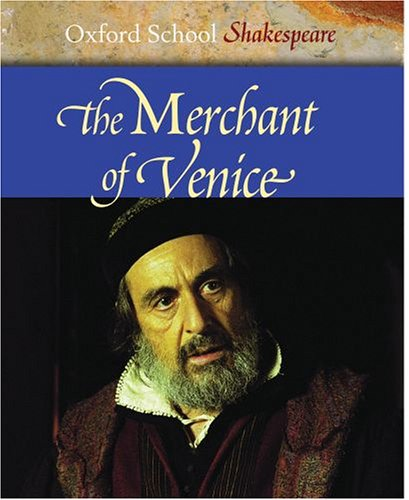 shakespeare in oxford Discount The Merchant of Venice (Oxford School Shakespeare)