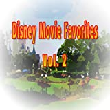 Disney Movie Favorites, Vol. 2