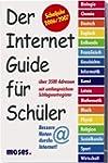 Der Internet-Guide f�r Sch�ler: Schul...