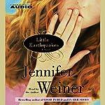 Little Earthquakes: A Novel | Jennifer Weiner