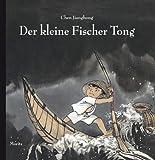 Der kleine Fischer Tong: Bilderbuch