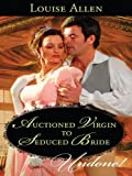 Auctioned Virgin to Seduced Bride (The Transformation of the Shelley Sisters)