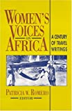 Women's Voices on Africa: A Century of Travel Writings (Topics in World History)
