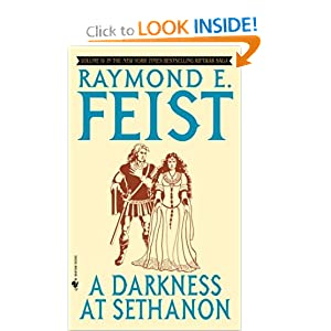A Darkness at Sethanon (The Riftwar Saga, Vol. 4) by Raymond Feist
