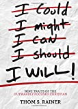 img - for I Will: Nine Traits of the Outwardly Focused Christian book / textbook / text book