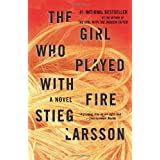 The Girl Who Played with Fire: Book 2 of the Millennium Trilogy ~ Stieg Larsson