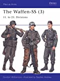 The Waffen-SS (3): 11. to 23. Divisions (Men-at-Arms) (v. 3) (1841765910) by Gordon Williamson