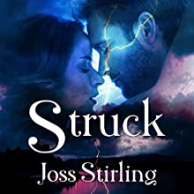 Struck (formerly Storm and Stone) Audiobook by Joss Stirling Narrated by Katherine Fenton