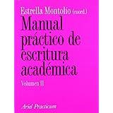 Manual práctico de escritura académica, II