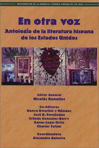En Otra Voz: Antologia de la Literatura Hispana de los...