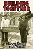 Building Together: Case Studies in Participatory Planning and Community Building