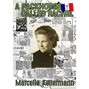 A Packhorse Called Rachel | [Marcelle Kellermann]