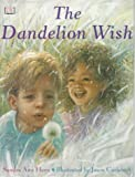 img - for The Dandelion Wish book / textbook / text book