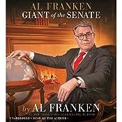 Al Franken, Giant of the Senate | [Al Franken]