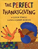 The Perfect Thanksgiving (0805065318) by Spinelli, Eileen